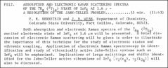 Thumbnail of ABSORPTION AND ELECTRONIC RAMAN SCATTERING SPECTRA OF THE $\Gamma _{8g}(^{2}T_{1g})$ STATE OF $IrF_{6}$  AT 1.6 $\mu$ - A RESOLUTION OF THE JAHN-TELLER PROBLEM