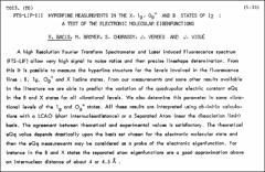Thumbnail of FTS-LIF-III HYPERFINE MEASUREMENTS IN THE X, $1_{g}, O_{g}^{+}$ AND B STATES OF $I_{2}$ : A TEST OF THE ELECTRONIC MOLECULAR EIGENFUNCTIONS
