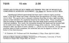 Thumbnail of PENDULAR STATES OF HCN DIMER AND TRIMER: THE USE OF MOLECULAR COMPLEXES IN ACHIEVING ALIGNMENT