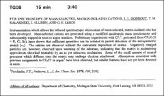 Thumbnail of FTIR SPECTROSCOPY OF MASS-SELECTED, MATRIX-ISOLATED CATIONS