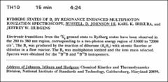 Thumbnail of RYDBERG STATES OF $B_{2}$ BY RESONANCE ENHANCED MULTIPHOTON IONIZAT1ON SPECTROSCOPY