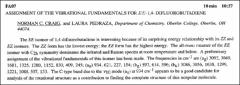 Thumbnail of ASSIGNMENT OF THE VTBRATIONAL FUNDAMENTALS FOR $EE-1,4$- DIFLUOROBUTADIENE