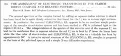 Thumbnail of THE ASSIGNMENT OF ELECTRONIC TRANSITIONS IN THE STARCH IODINE COMPLEX AND RELATED SYSTEMS