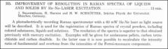 Thumbnail of IMPROVEMENT OF RESOLUTION IN RAMAN SPECTRA OF LIQUIDS AND SOLIDS BY He-Ne-LASER EXCITATION