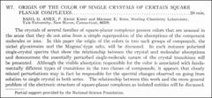 Thumbnail of ORIGIN OF THE COLOR OF SINGLE CRYSTALS OF CERTAIN SQUARE PLANAR COMPLEXES.
