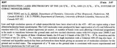 Thumbnail of HIGH RESOLUTION LASER SPECTROSCOPY OF THE $[20.3]^{3}\Phi_{4}- X^{3}\Phi_{4}$ AND $[21.3]^{3}\Phi_{4} - X^{3}\Phi_{4}$ SYSTEMS OF COBALT MONOCHLORIDE.