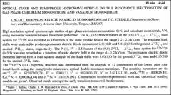 Thumbnail of OPTICAL STARK AND PUMP/PROBE MICROWAVE OPTICAL DOUBLE RESONANCE SPECTROSCOPY OF GAS-PHASE CHROMIUM MONONITRIDE AND VANADIUM MONONITRIDE