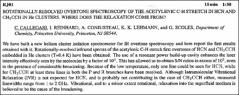 Thumbnail of ROTATIONALLY-RESOLVED OVERTONE SPECTROSCOPY OF THE ACETYLENIC C-H STRETCH IN HCN AND $CH_{3}CCH$ IN He CLUSTERS, WHERE DOES THE RELAXATION COME FROM?