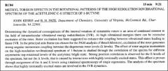 Thumbnail of METHYL TORSION EFFECTS IN THE ROTATIONAL PATTERNS OF THE HIGH RESOLUTION ROVIBRATIONAL SPECTRUM OF THE ACETYLENIC C-H STRETCH OF 1-BUTYNE