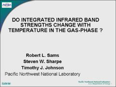 Thumbnail of DO INTEGRATED INFRARED BAND STRENGTHS CHANGE WITH TEMPERATURE IN THE GAS-PHASE?