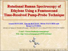 Thumbnail of ROTATIONAL RAMAN SPECTROSCOPY OF ETHYLENE USING A FEMTOSECOND TIME-RESOLVED PUMP-PROBE TECHNIQUE