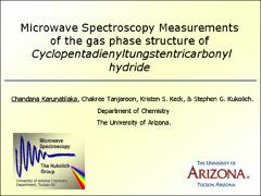 Thumbnail of MICROWAVE SPECTROSCOPY MEASUREMENTS OF THE GAS PHASE STRUCTURE OF CYCLOPENTADIENYL TUNGSTENTRICARBONYL HYDRIDE