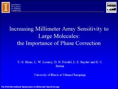 Thumbnail of INCREASING SENSITIVITY TO LARGE MOLECULES: THE IMPORTANCE OF PHASE CORRECTION TO MILLIMETER ARRAYS