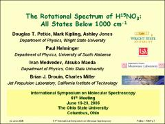 Thumbnail of THE ROTATIONAL SPECTRUM OF $H^{15}NO_{3}$: ALL STATES BELOW 1000 $cm^{-1}$