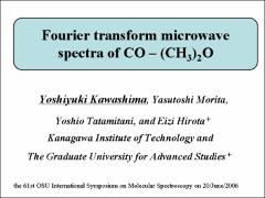 Thumbnail of FOURIER TRANSFORM MICROWAVE SPECTRA OF CO-(CH$_3$)$_2$O