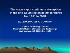 Thumbnail of THE WATER VAPOR CONTINUUM ABSORPTION IN THE 8 TO 12 $\mu$m REGION AT TEMPERATURES FROM 311 K to 352 K