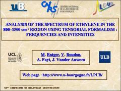 Thumbnail of ANALYSIS OF THE SPECTRUM OF ETHYLENE IN THE $800$--$1500$ CM$^{-1}$ REGION USING TENSORIAL FORMALISM: FREQUENCIES AND INTENSITIES