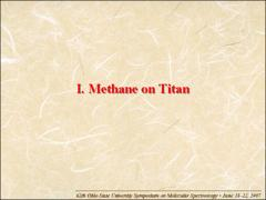 Thumbnail of RECENT APPLICATIONS AND FUTURE PROSPECTS OF METHANE SPECTROSCOPY TO THE ATMOSPHERE OF TITAN