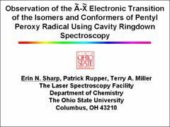 Thumbnail of OBSERVATION OF THE $\tilde{A}-\tilde{X}$ ELECTRONIC TRANSITION OF THE ISOMERS AND CONFORMERS OF PENTYL PEROXY RADICAL USING CAVITY RINGDOWN SPECTROSCOPY