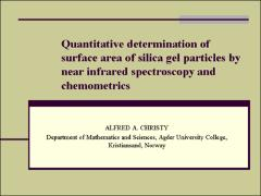 Thumbnail of QUANTITATIVE DETERMINATION OF SURFACE AREA OF SILICA GEL PARTICLES BY NEAR INFRARED SPECTROSCOPY AND CHEMOMETRICS