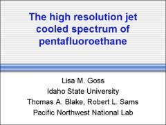 Thumbnail of THE HIGH RESOLUTION JET COOLED SPECTRUM OF PENTAFLUOROETHANE