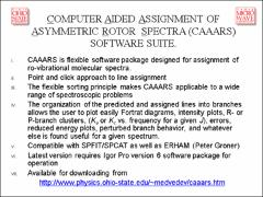 Thumbnail of DEVELOPMENTS IN FAst Scan Submillimeter Spectroscopic Technique (FASSST) AND Computer Aided Assignment OF Asymmetric Rotor Spectra (CAAARS) SOFTWARE SUITE.