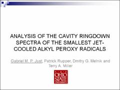 Thumbnail of ANALYSIS OF THE CAVITY RINGDOWN SPECTRA OF THE SMALLEST JET-COOLED ALKYL PEROXY RADICALS