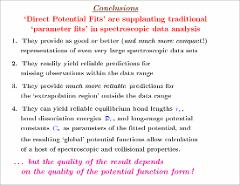Thumbnail of POTENTIOLOGY (noun): study focusing on the development of new interatomic pair potential forms; sometimes pursued in an obsessive compulsive manner [The New Yorel Dictionary (2002, unpublished)].} IN SPECTROSCOPY: IT MATTERS