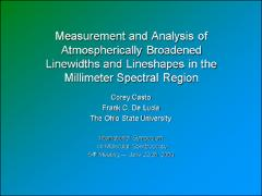 Thumbnail of MEASUREMENT AND ANALYSIS OF ATMOSPHERICALLY BROADENED LINEWIDTHS AND LINESHAPES IN THE MILLIMETER SPECTRAL REGION