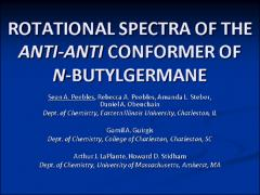 Thumbnail of ROTATIONAL SPECTRA OF THE ANTI-ANTI CONFORMER OF N-BUTYLGERMANE