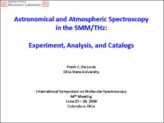 Thumbnail of ASTRONOMICAL AND ATMOSPHERIC SPECTROSCOPY IN THE SMM/THz:  EXPERIMENTS, ANALYSIS, AND CATALOGS.