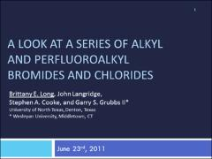 Thumbnail of A LOOK AT A SERIES OF ALKYL AND PERFLUOROALKYL BROMIDES AND CHLORIDES