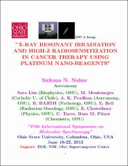 Thumbnail of X-RAY RESONANT IRRADIATION AND HIGH-Z RADIOSENSITIZATION IN CANCER THERAPY USING PLATINUM NANO-REAGENTS
