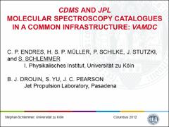 Thumbnail of CDMS AND JPL MOLECULAR SPECTROSCOPY CATALOGUES IN A COMMON INFRASTRUCTURE: VAMDC