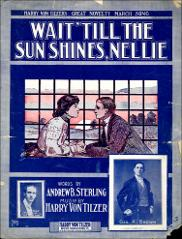 Thumbnail of Wait 'till the sun shines, Nellie