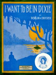 Thumbnail of I want to be in Dixie