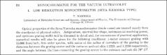 Thumbnail of MONOCHROMATOR FOR THE VACUUM ULTRAVIOLET I. LOW RESOLUTION MONOCHROMATOR (SEYA-NAMIOKA TYPE)