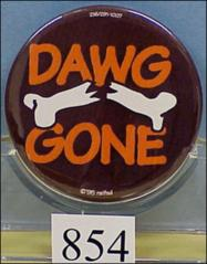 "Thumbnail of ""Dawg Gone"" button featuring a broken bone drawing in the center"