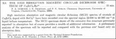 Thumbnail of THE HIGH RESOLUTION MAGNETIC CIRCULAR DICHROISM SPECTRUM OF $Cs_{2} ZrCl_{6}$: $Re^{4+}$